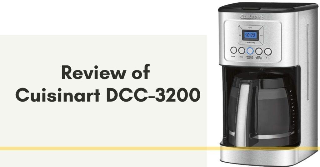 Cuisinart DCC 3200 Review