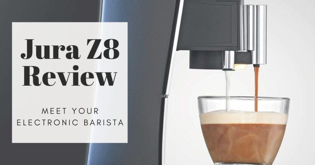jura z8 review