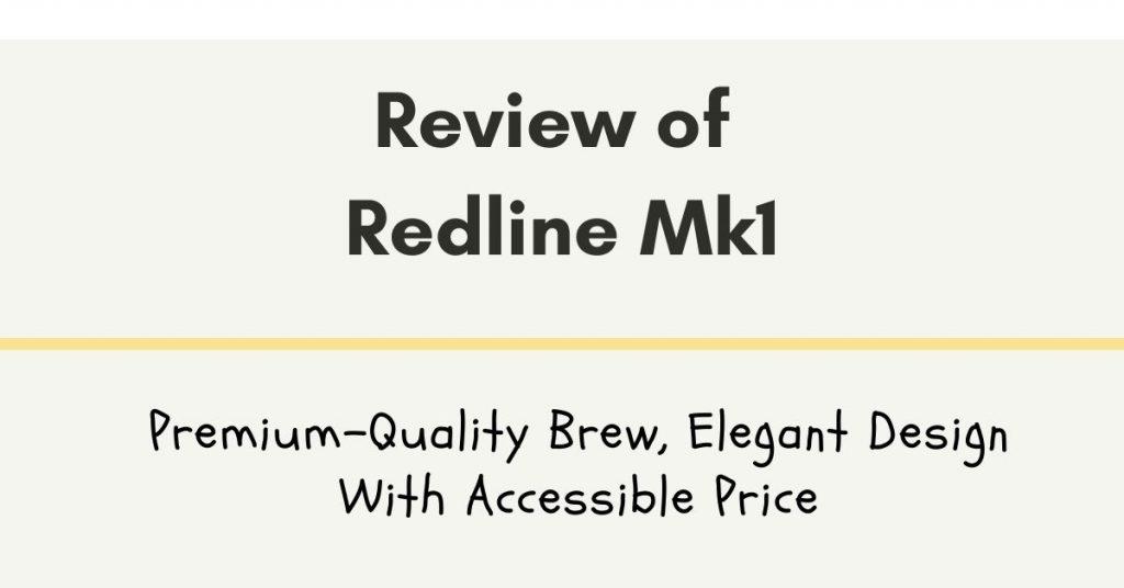 Redline Mk1 Review