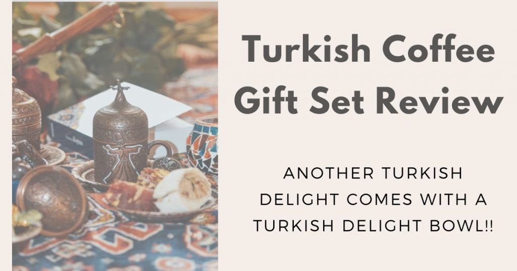 Turkish Coffee Gift Set Review